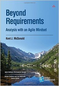Beyond Requirements : Analysis With An Agile      Mindset
