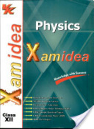 Xam Idea Physics For Class 12: Cbse