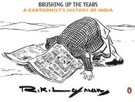 Brushing Up The Years A Cartoonists History Of     India