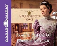 An Unexpected Love (Broadmoor Legacy)