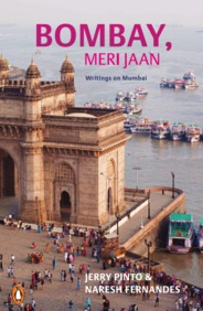 Bombay Meri Jaan : Writings On Mumbai