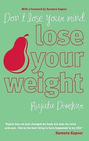 Don Lose Your Mind, Lose Your Weight price comparison at Flipkart, Amazon, Crossword, Uread, Bookadda, Landmark, Homeshop18