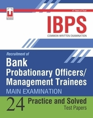 IBPS-Bank Probationary Officers/Management Trainees (Main Examination) Practice Papers