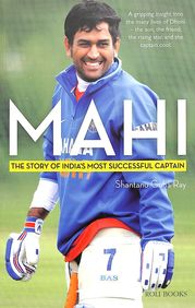 Mahi : The Story Of India'S Most Successful        Captains