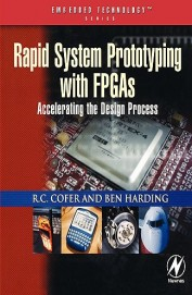 Rapid System Prototyping With Fpgas Accelerating The Design Process