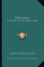 Virginia: A History of the People (1883) a History of the People (1883)