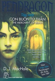Pendragon: The Merchant Of Death (Vietnamese Edition)