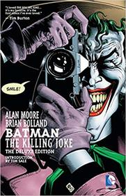 Batman The Killing Joke : The Deluxe Edition