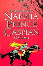 Prince Caspian 4 Chronicles Of Narnia
