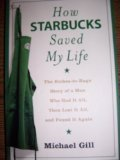How Starbucks Saved My Life - The Riches To Rags Story Of A Man Who Had It All Then Lost It All
