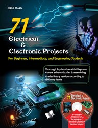 77 Electrical & Electronic Projects For Beginners  Intermediate & Engineering Students