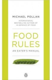 Food Rules : An Eaters Manual