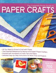 Complete Photo Guide To Paper Crafts