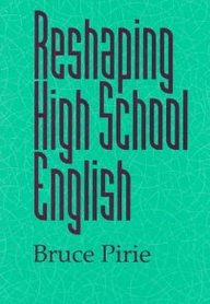 Reshaping High School English