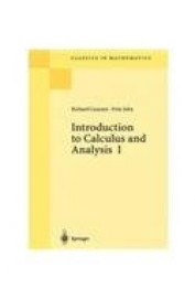 Introduction To Calculus & Analysis Vol 1