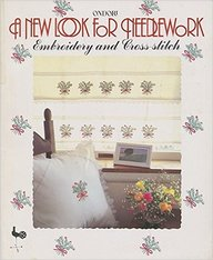 New Look For Needlework Embroidery & Gross-Stitc