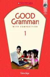 Good Grammar With Composition Book 1 For Class 1