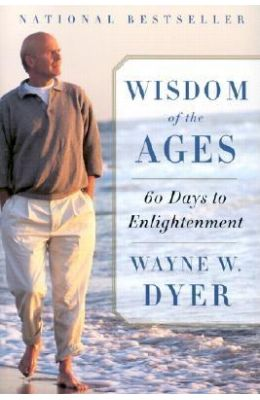 Wisdom Of The Ages 60 Days To Enlightenment