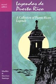 Legends Series: Leyendas De Puerto Rico (Spanish Edition)