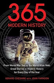 365 Modern History: From World War Two To The World Wide Web