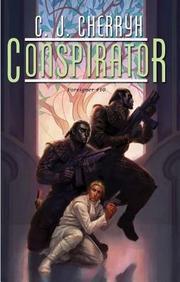 Conspirator: (Foreigner #10)
