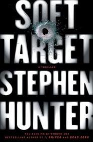 Soft Target: A Thriller