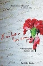 I Too Had A Love Story:a Heartbreaking True Love Tale