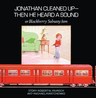 Jonathan Cleaned-Up: Then He Heard A Sound