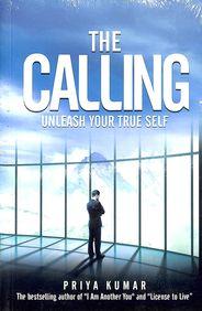 Calling : Unleash Your True Self