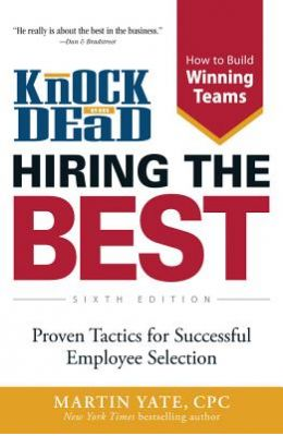Knock Em Dead : Hiring The Best
