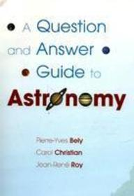 Question & Answer Guide To Astonomy