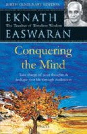 Conquering The Mind - Take Charge  Of Your Thouhts & Reshape Life Through Meditation