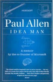 Idea Man : A Memoir By The Co Founder Of Microsoft