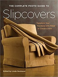 Complete Photo Guide To Slipcovers