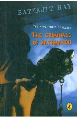 Adventures Of Feluda The Criminals Of Kathmandu