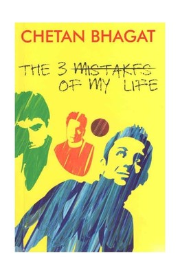 The 3 Mistakes of My Life (Kai Po Che Movie Tie-In Edition)