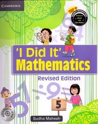 I Did It Mathematics 5 W/Cd : Cce Edition