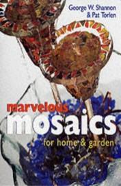 Marvelous Mosaics For Home & Garden