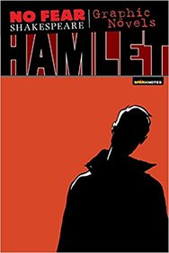 Hamlet : No Fear  Shakespeare : Graphic Novel
