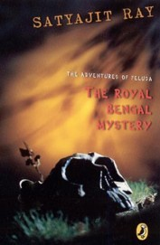 Adventures Of Feluda The Royal Bengal Mystery