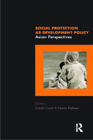 Social Protection As Development Policy : Asian Perspective