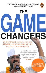 Game Changers : 20 Extraordinary Success Stories Of Entrepreneurs From Iit Kharagpur