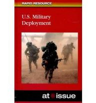 At Issue: U.S. Military Deployment (At Issue Series)