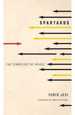 Spartakus: The Symbology of Revolt