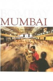 Mumbai : Where Dreams Dont Die