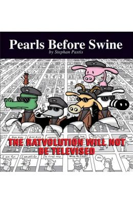 Ratvolution Will Not Be Televised - Pearls         Before Swine