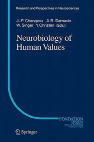 Neurobiology Of Human Values (Research And Perspectives In Neurosciences)