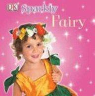 Sparkly Fairy (Dk Board Books)