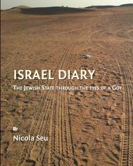 Israel Diary: The Jewish State Through The Eyes Of A Goy