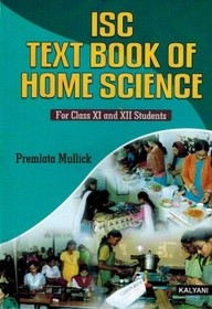 Textbook Of Home Science For Class 11 & 12 - Isc